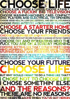 Choose Life | Trainspotting