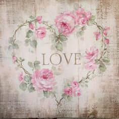 """Shabby Cottage Chic Vintage Roses """"Love"""" Heart by Debi Coules"""