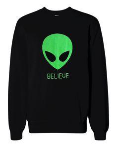 Alien BELIEVE 90's Sweater - UFO Martian Crewneck Sweatshirt - Unisex Sizes S, M, L, XL by theboldbanana on Etsy https://www.etsy.com/listing/166024375/alien-believe-90s-sweater-ufo-martian