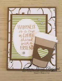 AnnMarie's Stamping Adventures!!: Coffee with a friend!