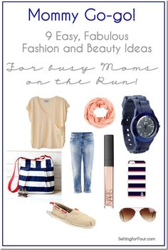I have several friends that are going to be new moms this summer and fall! So exciting!  Here is a collection of beauty, accessory and fashion crushes for a new mom to power through her day in comfort and style with kids in tow!  Easy, Fabulous Fashion and Beauty Ideas for Busy Moms on the Run!
