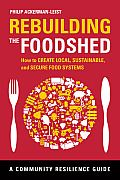 Rebuilding the Foodshed by Philip Ackerman Leist: Droves of people have turned to local food as a way to retreat from our broken industrial food system. From rural outposts to city streets, they are sowing, growing, selling, and eating food produced close to home—and they are crying out for agricultural reform. All...