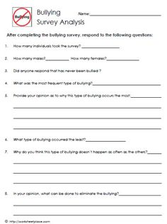 Printables Bullying Worksheets Middle School bullying survey worksheet no dont bully anti after surveying students about the type of theyve experienced use this to analyze results bullyi