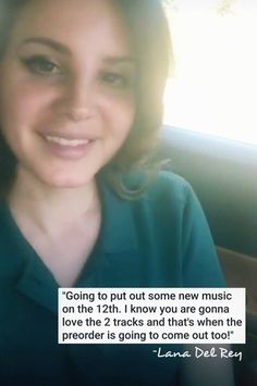June 30, 2017: Lana Del Rey went live on Instagram to confirm that two new tracks and a pre-order for Lust For Life are coming on July 12th! #LDR #quotes
