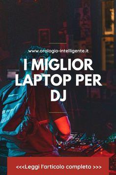 Una macchina portatile del genere, dopo tutto, è vitale se sei un musicista o un DJ professionista. È necessario uno dei migliori processori e molta RAM veloce, prima di tutto, per affrontare senza problemi più brani musicali contemporaneamente. #laptop #ilmigliorlaptopperdj #migliorlaptop #laptopperdj Laptop, Genere, Dj, Blog, Blogging, Laptops