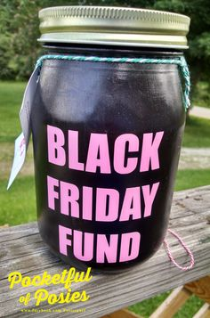 Black Friday Mason Jar Bank