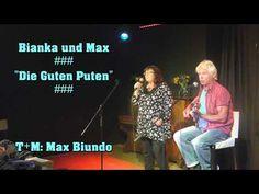 """Bianka und Max ### """"Die Guten Puten"""" ###    T+M: Max Biundo"""