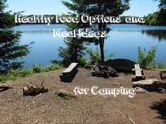 Camping food ideas Hey Mandy Lewis!!!! I like some of these ideas for Camping next weekend.