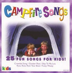 Fun Songs For Kids: Campfire Songs