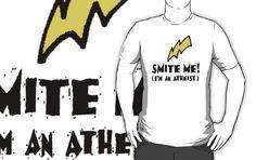 Smite Me! I'm an Atheist (Light background) by atheistcards