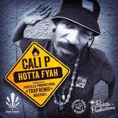 Cali P - Hotta Fyah -  https://reggaeworldcrew.net/cali-p-hotta-fyah/