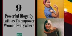 9 Powerful Blogs By Latinas To Empower Women Everywhere | The Huffington Post