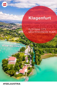Klagenfurt, Carinthia, Tourist Office, Alpine Lake, Seen, Enjoying The Sun, Plan Your Trip, Holiday Destinations, Hiking Trails