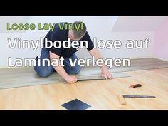 Vinylboden lose verlegen - Loose Lay Vinyl - YouTube