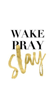 pray and slay Quotes To Live By, Me Quotes, Motivational Quotes, Inspirational Quotes, Quotes Slay, Black And White Quotes Inspirational, Lash Quotes, Simple Quotes, Makeup Quotes