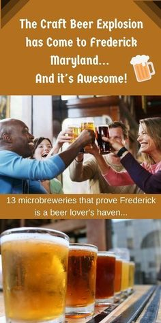The Craft Beer Explosion has Come to Frederick - And it's Awesome! What are the best craft beer and microbreweries in Frederick?