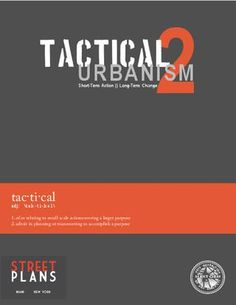 Part Two! Great ideas for short-term action, long-term change in your community! Created by the Street Plans Collaborative #tactical urbanism