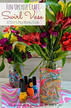 Kids Craft DIY Art Project, Upcycle Mothers Day swirl vase, turn a glass jar into a beautiful vase with nail polish and water, girls scouts or primary chruch groups would love this craft idea