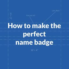 8 best name badge ideas images on pinterest name badges qr codes the perfect name badge design blueprint conference badge malvernweather Image collections