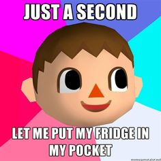 MY CHILDHOOD. I freaking loved Animal Crossing and its messed up logic...
