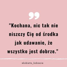 Infp, Best Quotes, Therapy, Thoughts, Instagram, Quote, Polish Sayings, Quotes, Best Quotes Ever