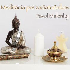 Meditacia SK, Meditacia pre zaciatocnikov aj pokrocilych. by pavol-malenky on SoundCloud