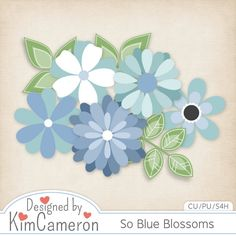 Daisies & Dimples So Blue Blossoms CU [kimcameron_soblueblossoms] - Add some beautiful flowers to your kits with these easy templates! Includes a PSD and separate PNG layers for 5 flowers and 2 leaves. Commercial use ok!