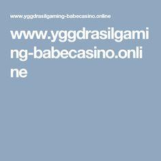 www.yggdrasilgaming-babecasino.online