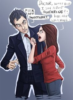 The 12th Doctor and Clara. If you don't get it go and watch clips from the show 'The Thick of It'.