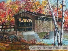 Covered Bridge #2 ~ Original Watercolor Paintings by Kathy Boltz Phillips