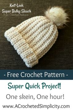 Crochet Hat Free Crochet Pattern - Knit-Look Super Bulky Slouch - Video Tutorial Included - by A Crocheted Simplicity Crochet Adult Hat, Easy Crochet Hat, Crochet Video, Knit Or Crochet, Crochet Gifts, Crochet Stitches, Crocheted Hats, Crochet Hat Tutorial, Knit Hats
