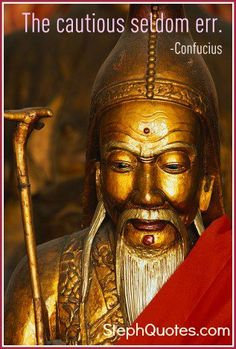 Confucius sayings are short and to the point!        http://www.stephanies-funny-inspirational-quotes.com/confuciussayings.html