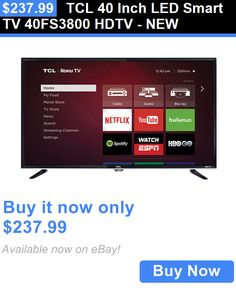 Smart TV: Tcl 40 Inch Led Smart Tv 40Fs3800 Hdtv - New BUY IT NOW ONLY: $237.99