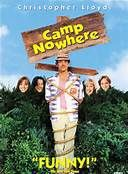 Camp Nowhere (1994). [PG] 96 mins. Starring: Christopher Lloyd, Jonathan Jackson, Wendy Makkena, M. Emmet Walsh, Jessica Alba, Peter Scolari, Kate Mulgrew and Burgess Meredith