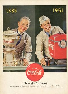 Coca-cola ad showing how the coke seller looked like when they began (1886), and 65 years later on their anniversary (1951)