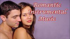 Relaxing Romantic Instrumental Music Love Songs