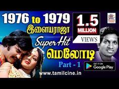 1976 -79 Ilaiyaraja Melody Songs 1976-ல் இருந்து 1979-ல் வெளிவந்த இளையராஜா மெலோடி பாடல்கள். - YouTube Old Song Download, Audio Songs Free Download, Mp3 Music Downloads, T Movie, Movie Songs, All Time Hit Songs, Tamil Video Songs, Only Song