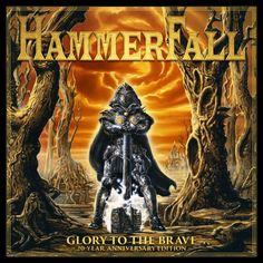Hammerfall - Glory to the Brave 20 Year Anniversary Edition (2017)