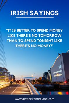 It is better to spend money like there's no tomorrow than to spend tonight like there's no money! So true, we can't agree more!