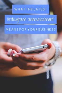 What The Latest Instagram Announcement Means For Your Business - Social Concepts - Social Media Consulting