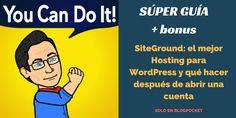 SiteGround: el mejor Hosting para WordPress y qué hacer después de abrir una cuenta via @blogpocket