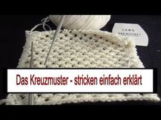 The cross pattern – also for beginners – Best Knitting 2020 Lace Knitting Patterns, Cross Patterns, Free Knitting, Free Crochet, Knit Crochet, Crochet Hats, Baby Stitch, Easy Youtube, Drops Design