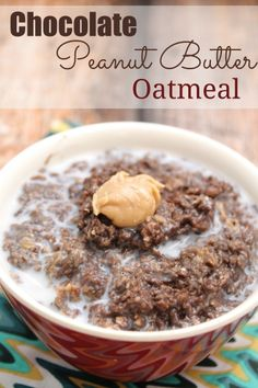 Chocolate, peanut butter oatmeal. Is it breakfast? Is it desert?