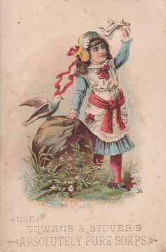Antique Victorian Ad Trade Card Gowan's Stover's Soap Girl Dove | eBay