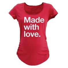 Made With Love, Stacked Text Maternity Tee