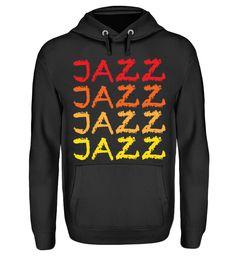Jazz-Hoodie T-Shirt Jazz T Shirts, Unisex, Dance, Hoodies, Sweaters, Fashion, Hoodie, Cotton, Dancing