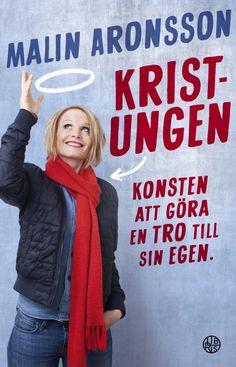 Kristungen - av Malin Aronsson Reading, Books, T Shirt, Women, Style, Fashion, Gera, Supreme T Shirt, Swag
