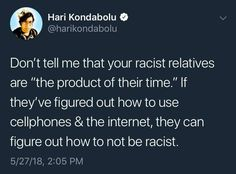 I routinely call out my racist family & acquaintances online. The goal is to infuriate these bigoted twats until they change or delete me XD Refugees, Intersectional Feminism, Equal Rights, Faith In Humanity, Statements, Social Issues, Social Justice, Thought Provoking, Food For Thought