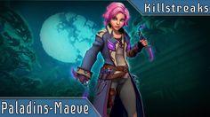 Paladins Multiplayer Paladins multiplayer killstreaks Maeve 47