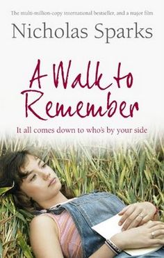 A Walk to Remember - Nicolas Sparks